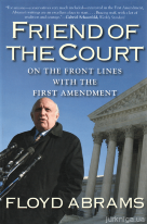 Friend of the Court. On the front lines with the first amendment