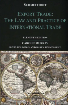 Schmitthoff's Export Trade: The Law and Practice of International Trade. 11th edition