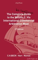 The Complete (but Unofficial) Guide to the Willem C Vis Commercial Arbitration Moot