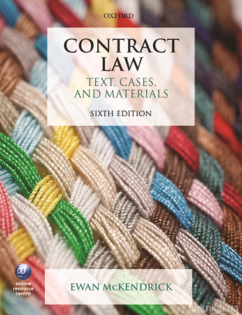 Contract Law. Text, Cases, and Materials. Sixth Edition - фото